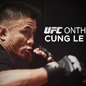 UFC on the Fly: Cung Le