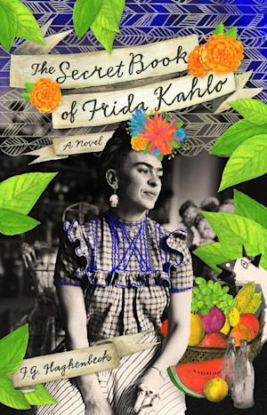 """This book cover image released by Atria shows """"The Secret Book of Frida Kahlo,"""" a novel by F. G. Haghenbeck. (AP Photo/Atria)"""