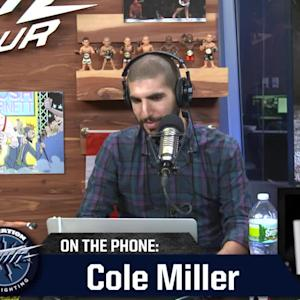 The MMA Hour - 205 - Cole Miller