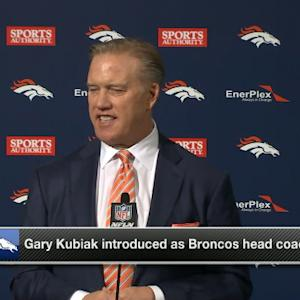 Denver Broncos VP of Football Operations and General Manager John Elway: Denver Broncos head coach Gary Kubiak will 'take us to that next level'