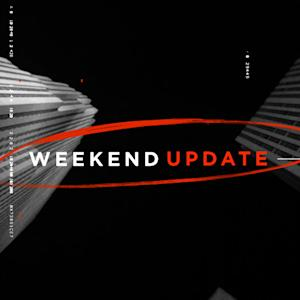 Weekend Update: Part 2