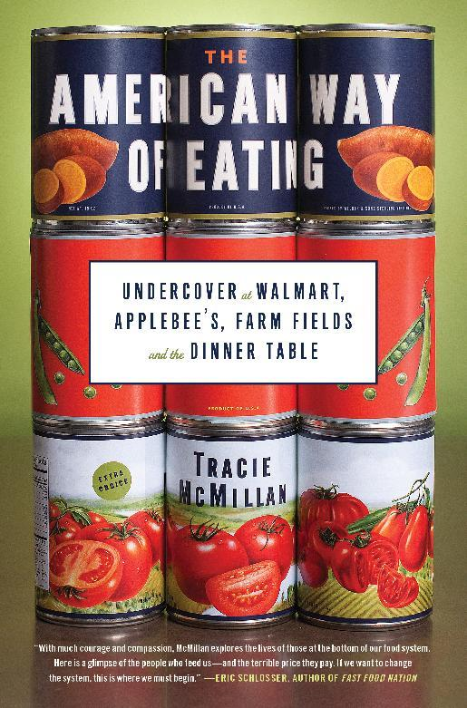 "In this book cover image released by Scribner, ""The American Way of Eating: Undercover at Walmart, Applebee's, Farm Fields and the Dinner Table,"" by Tracie McMillan is shown. (AP Photo/Scribner)"
