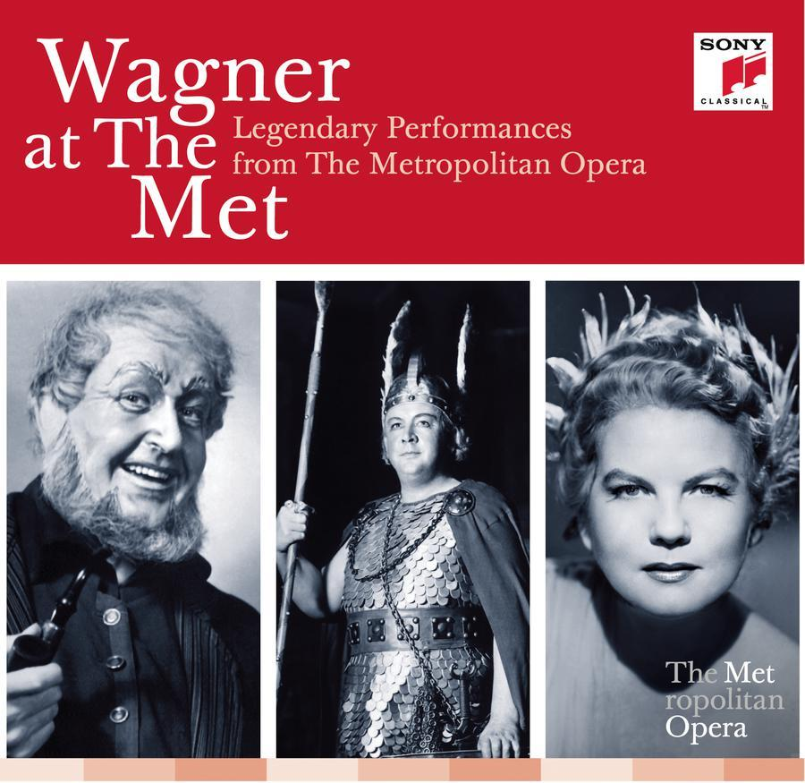 "This CD cover image released by Sony Classical shows ""Wagner at the Met: Legendary Performances from The Metropolitan Opera,"" performed by various artists. (AP Photo/Sony Classical)"