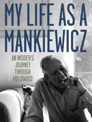 "This book cover image released by University Press of Kentucky shows ""My Life as a Mankiewicz: An Insider's Journey Through Hollywood,"" by Tom Mankiewicz and Robert Crane. (AP Photo/University Press of Kentucky)"
