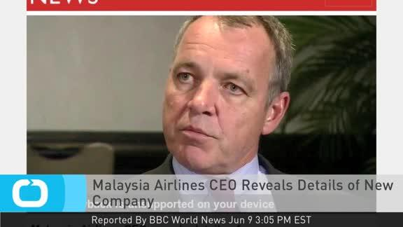 Malaysia Airlines CEO Reveals Details of New Company   View photo