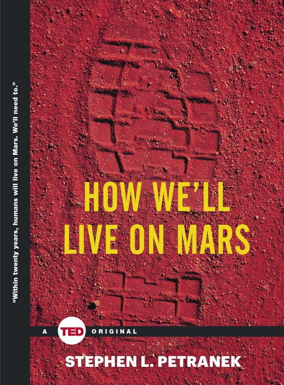 'How We'll Live on Mars': Q&A with Author Stephen Petranek