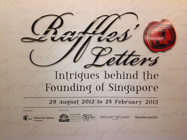 Raffles&amp;#39; Letters: Intrigues behind the founding of Singapore