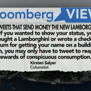 Are Tweets That Send Money the New Lamborghinis?: Salyer