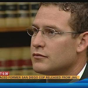 Disgraced former San Diego cop released from jail