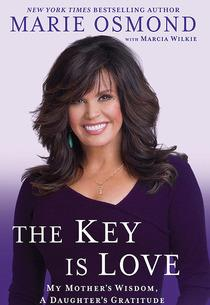 "Marie Osmond, ""The Key Is Love"" 