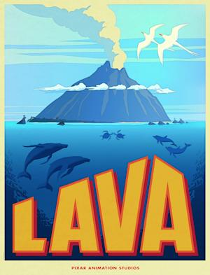 "Poster art for Disney/Pixar's ""Lava"""