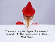 5 of the Smartest Things Ever Said About Public Speaking image Liars 300x230