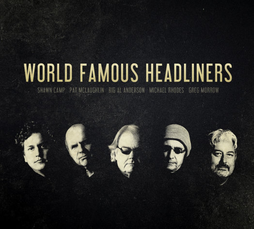 This CD cover image released by Big Yellow Dog Music shows the self-titled release for the World Famous Headliners. (AP Photo/Big Yellow Dog Music)