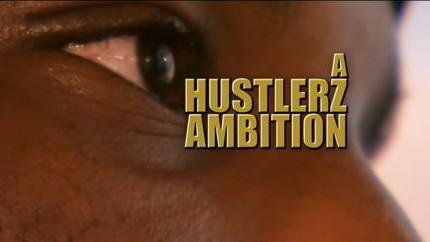 A Hustlerz Ambition (Documentary)
