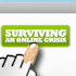 Surviving An Online Crisis: Tips To Prevent Social Media Mistakes
