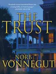 "This book cover image released by Minotaur shows ""The Trust,"" a novel by Norb Vonnegut. (AP Photo/Minotaur)"