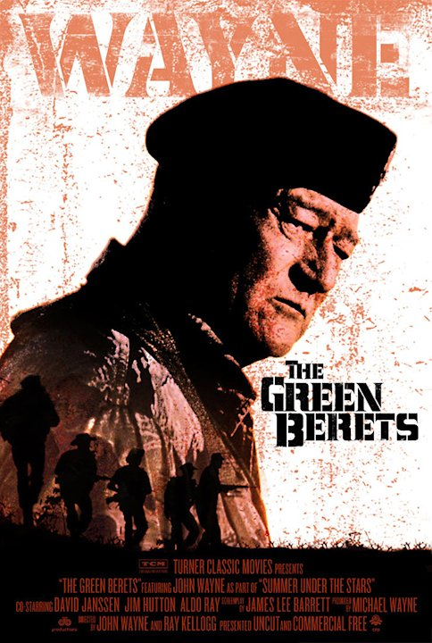 "Turner Classic Movies' ""Summer Under the Stars"" Festival THE GREEN BERETS"