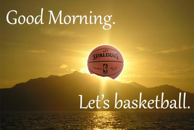Good morning. Let's watch some playoff basketball.