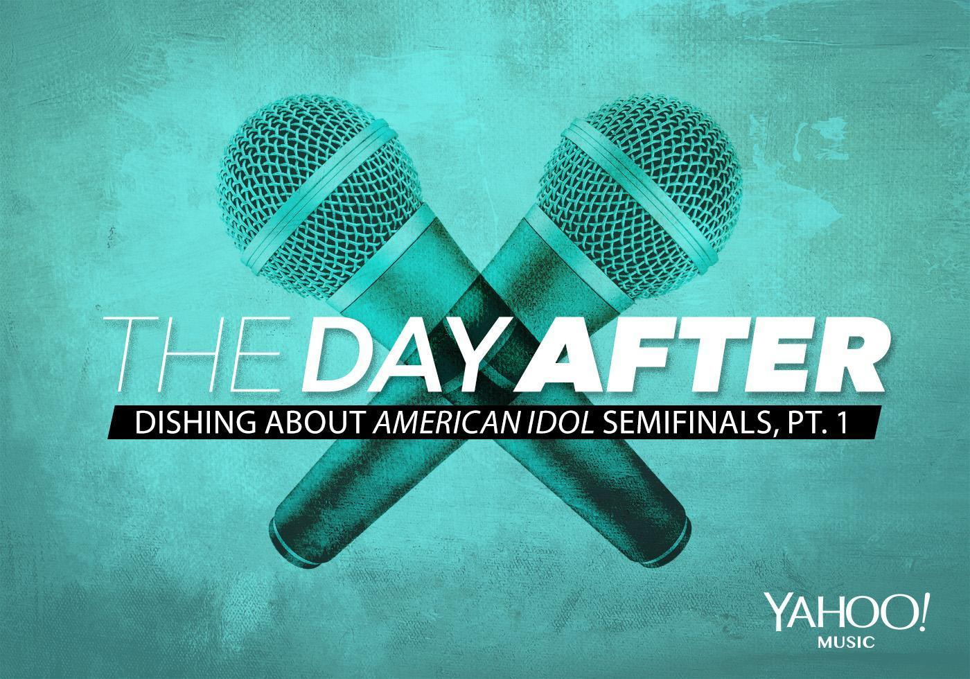 'American Idol,' The Day After: Dishing About the Semifinals, Pt. 1
