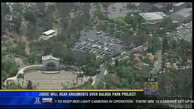 Judge to hear arguments over Balboa Park project