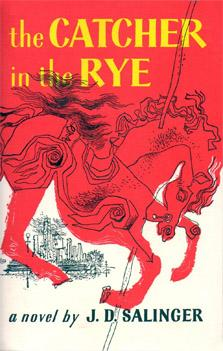 """Catcher in the Rye"" by J.D. Salinger"