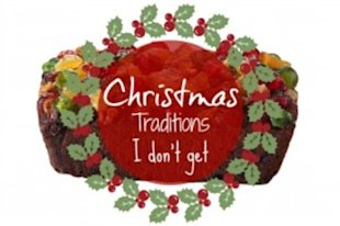 5 Christmas Traditions I Just Don't Get