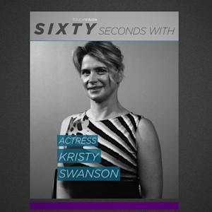 60 SECONDS WITH KRISTY SWANSON