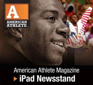 American Athlete Magazine Issue 1.2 Released in App Store and Newsstand for iPad -- London Olympics Edition Featuring Magic Johnson, Russell Simmons, Top Olympic Hopefuls and More