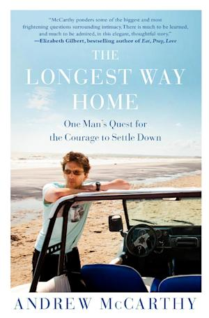 """This book cover image released by Free Press shows  """"The Longest Way Home: One Man's Quest for the Courage to Settle Down,"""" by Andrew McCarthy. (AP Photo/Free Press)"""