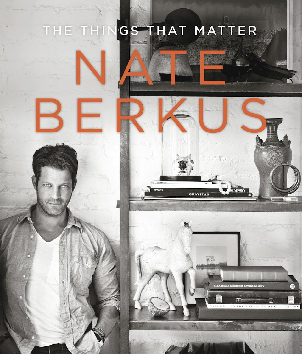 "This book cover image released by Spiegel & Grau shows ""The Things that Matter,"" by Nate Berkus. The book describes the home design guru's influences and some of his favorite things.  (AP Photo/Spiegel & Grau)"