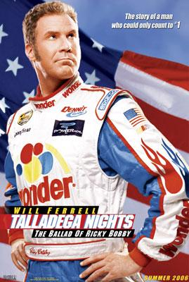 Will Ferrell stars in Columbia Pictures' Talladega Nights: The Ballad of Ricky Bobby