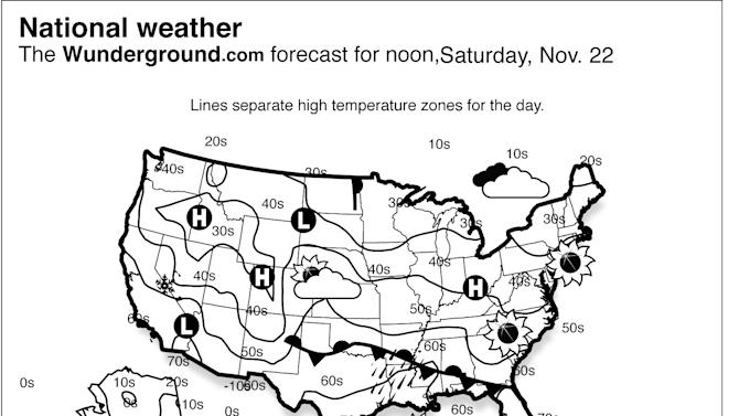 Rain and thunderstorms will be expected from the Gulf Coast to the lower Mississippi Valley Saturday Nov. 22, 2014. Low pressure will move through the Northwest, producing a chance of more rain and mountain snow. Rain and some snow will be possible over the Great Lakes. (AP Photo/Weather Underground)
