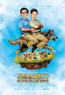 Poster of Tim and Eric&#39;s Billion Dollar Movie
