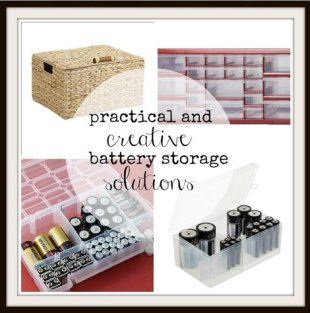 5 Practical and Creative Ways to Store Batteries