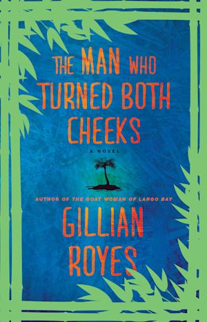 "This book cover image released by Atria shows ""The Man Who Turned Both Cheeks,"" by Gillian Royes. (AP Photo/Atria)"