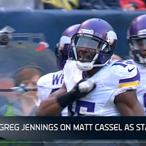 Minnesota Vikings Greg Jennings on quarterback Matt Cassel as starter