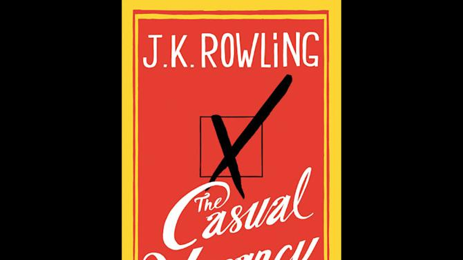 """This photo made available by Little, Brown and Co. shows the cover of """"The Casual Vacancy,"""" J.K. Rowling's first novel for adults. (AP Photo/Little, Brown and Company)"""