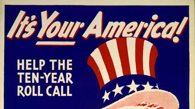 FILE - This file photo provided by the Library of Congress, Prints & Photographs Division shows a poster for the 1940 Census. Starting midnight, June 6, 2012, The 1940 U.S. Census plus the 1915 and 1925 New York Censuses will be searchable online by family name, without needing often forgotten addresses from seven decades ago. (AP Photo/Library of Congress, Prints & Photographs Division, File)