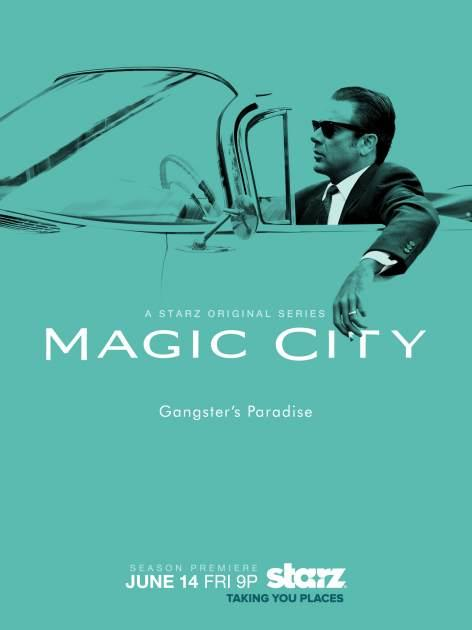 The key art for 'Magic City' Season 2 -- Starz