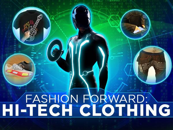 Fashion Forward: Hi-Tech Clothing