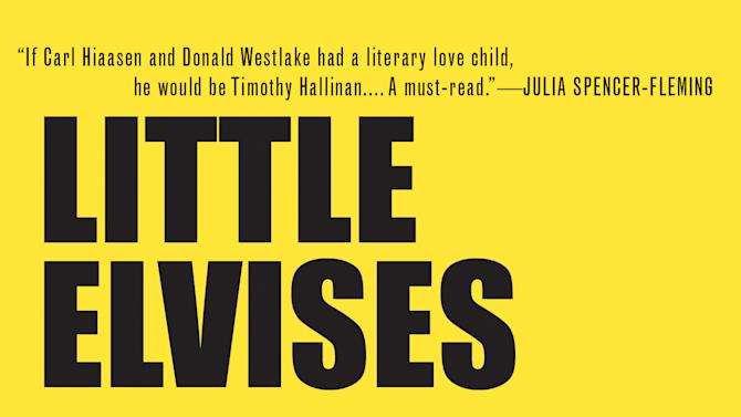 """This book cover image released by Soho Press shows """"Little Elvises,"""" by Timothy Hallinan. (AP Photo/Soho Press)"""