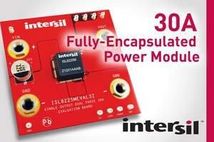 Intersil Announces Industry's First 30A Fully-Encapsulated Power Module