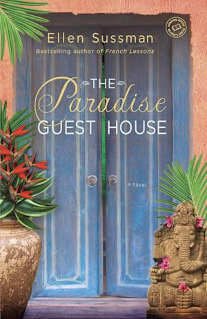 """This Book cover image released by Ballantine Books shows """"The Paradise Guest House,"""" by Ellen Sussman. (AP Photo/Ballantine Books)"""