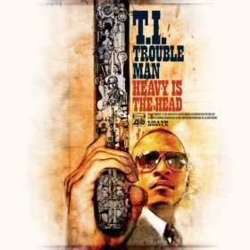 "T.I. Shines With ""TROUBLE MAN: HEAVY IS THE HEAD""; Grammy-Nominated Rapper's Eighth Studio Album Features Appearances From Lil Wayne, Andre 3000, CeeLo Green, R. Kelly, P!nk, A$AP Rocky, Meek Mill & Akon; ""TROUBLE MAN: HEAVY IS THE HEAD"" Arrives Everywhere Today"