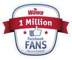 One Million and Counting: Wawa Celebrates One Millionth Facebook Fan With Fan Appreciation Contests and Giveaways