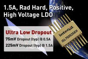 Intersil's Latest Rad-Hard Ultra Low Dropout Linear Regulator Sets Performance Standard for Aerospace and Satellite Power Designs