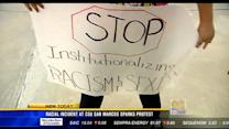 Racial incident at CSU San Marcos sparks protest