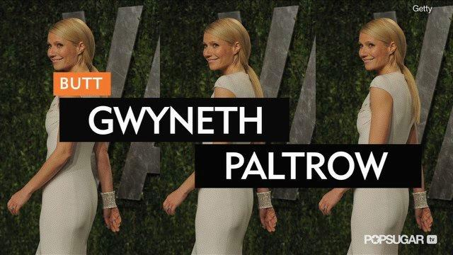 Learn the Butt-Shaping Moves Gwyneth Paltrow Swears By!