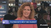 Facebook's next big market