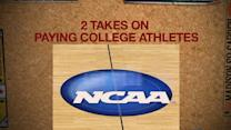 2 TAKES ON PAYING COLLEGE ATHLETES